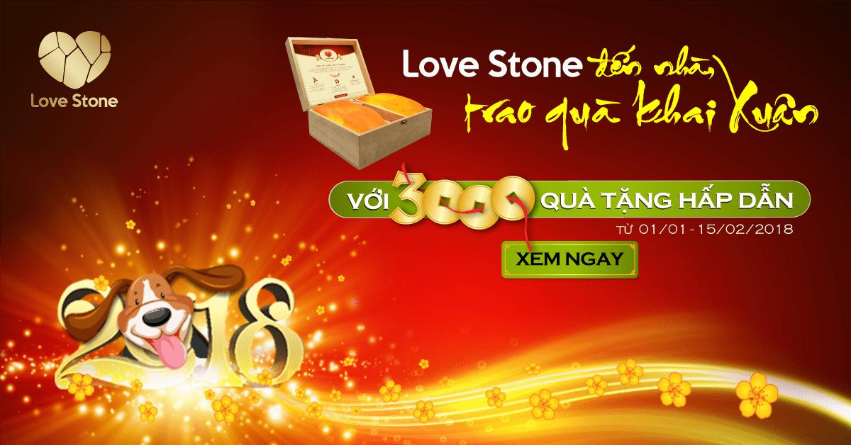 """Đón Xuân Mậu Tuất 2018: """"Love Stone Đến Nhà, Trao Quà Khai Xuân"""""""